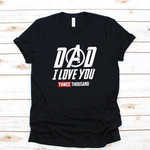 Graphic Tee (Dad I love you 3000)