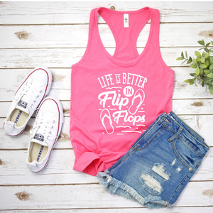 Graphic Tank, Racerback (Life is better in Flip flops)