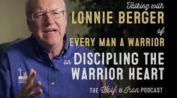 Discipling the Warrior Heart // Lonnie Berger