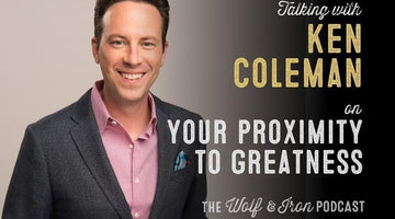 Your Proximity to Greatness // Ken Coleman