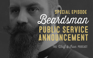 Beardsman Public Service Announcement