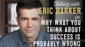 Wolf & Iron Podcast #27 – Author Eric Barker on Why What You Think About Success is Probably Wrong
