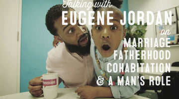 Wolf & Iron Podcast #008: EuGene Jordan on Marriage, Fatherhood, Cohabitation, A Man's Role & More
