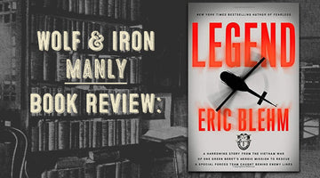 Book Review: Legend by Eric Blehm + Signed Copy Giveaway! - Wolf and Iron