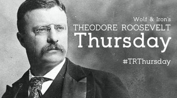 TRThursday: Roosevelt's Attempt to Simplify the Spelling of the English Language - Wolf and Iron