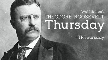 "THEODORE (THEE) ROOSEVELT SR. (AKA ""GREAT HEART"") WOLF AND IRON"