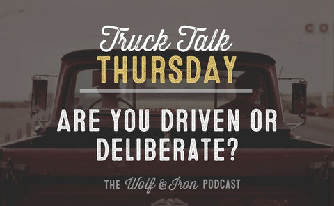 Are You Operating by Cravings or Convictions? // Truck Talk Thursday