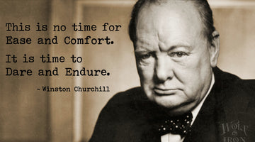 Famous Quotes: It is time to Dare and Endure – Winston Churchill