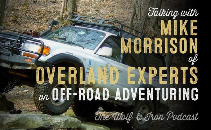 Get Started Off-Road Adventuring with Overland Experts' Mike Morrison