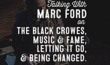 Wolf & Iron Podcast #005: Marc Ford, former lead guitarist of The Black Crowes, on Music, Fame, Family, & Jesus