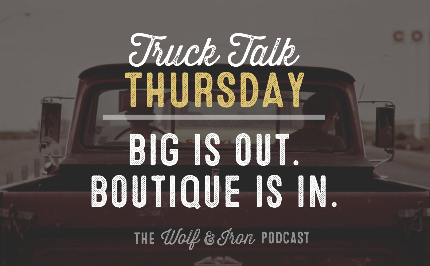 mike yarbrough wolf and iron truck talk thursday podcast manliness