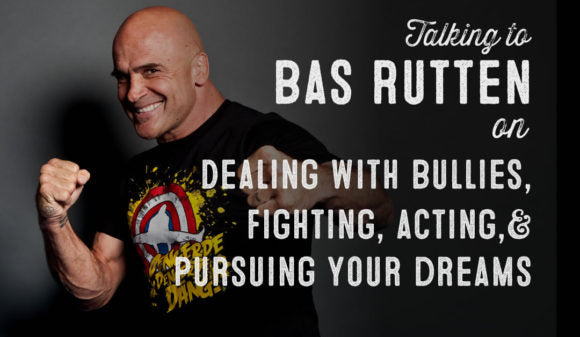 Wolf & Iron Podcast: Fighting and Laughing until Your Dreams Come True with Bas Rutten – #41