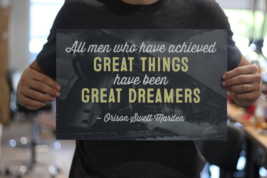 Print - Great Things, Great Dreamers Print