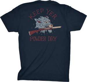 Shirt - Keep Yer Powder Dry - USA Made Tee