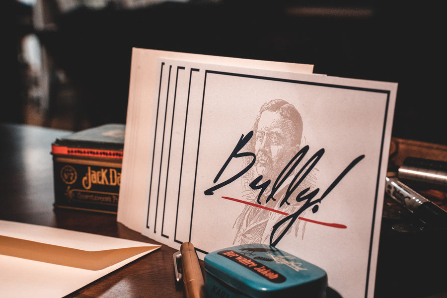 "Theodore Roosevelt ""Bully!"" Cards - Manly Stationery"