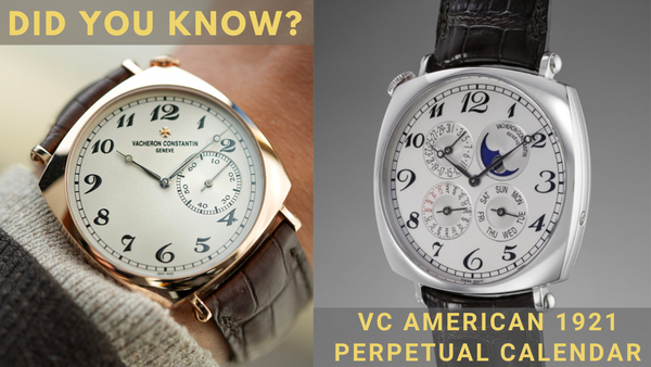 5 Fun Facts of the Vacheron Constantin Historiques American 1921