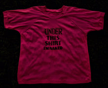 "Under This Shirt I'm Naked"" T-Shirt - Purple"