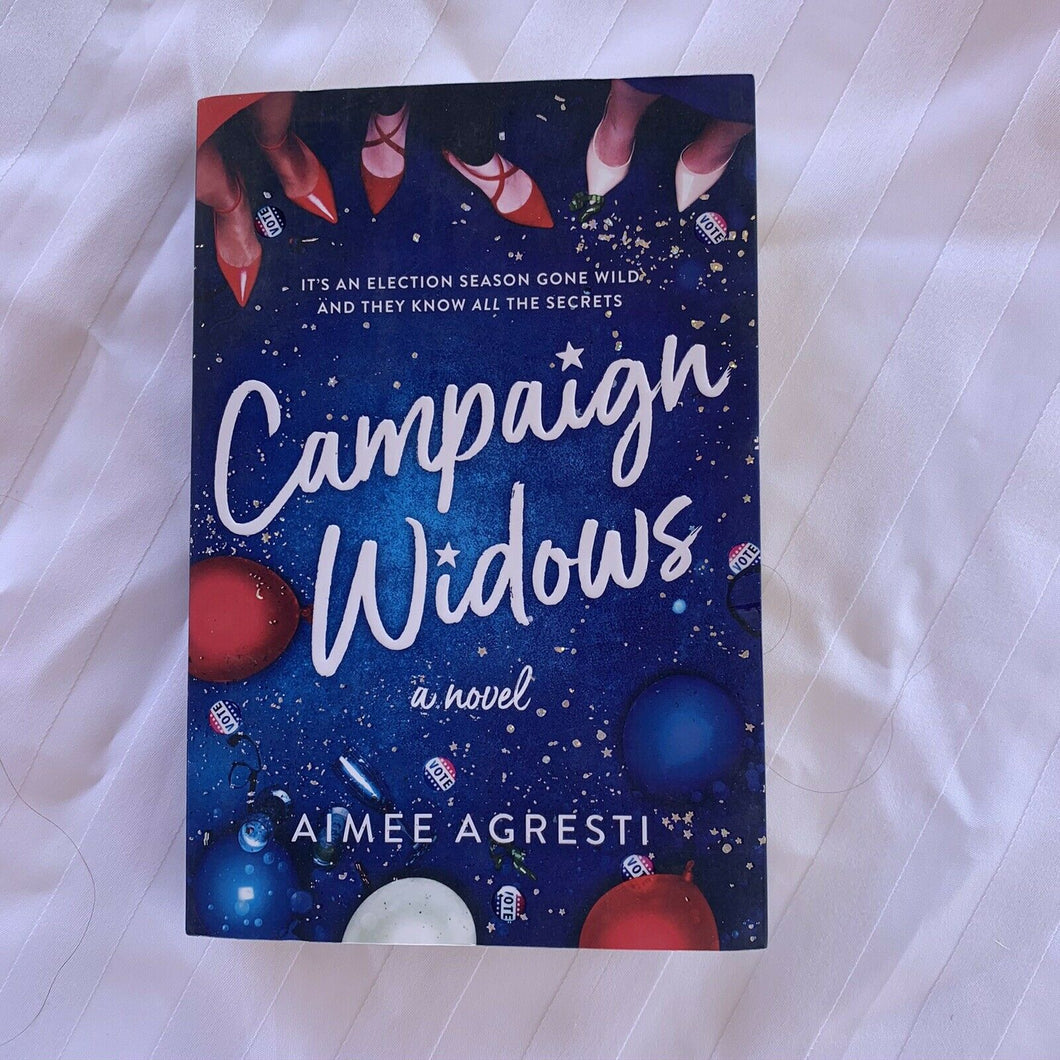 Campaign Widows by Aimee Agresti (2018, Paperback)