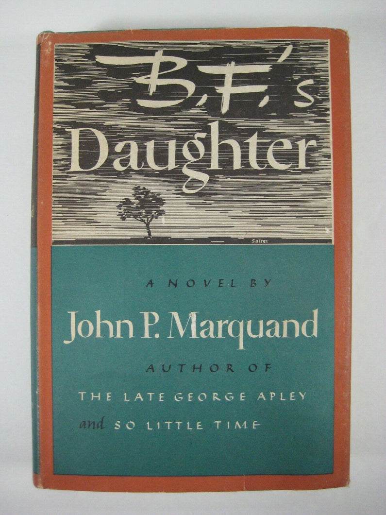 B.F.'s Daughter John P. Marquand 1st edition hardcover 1946