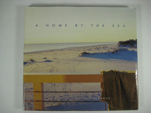 "A Home By The Sea - Book Of inspiring photos Inscribed To ""Maynard"" from ""JR."""