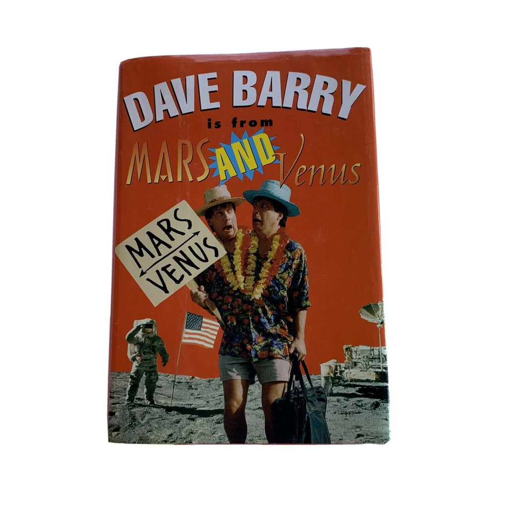 Dave Barry Is from Mars and Venus by Dave Barry (Trade Cloth)