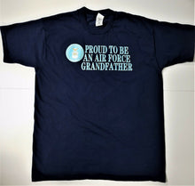 "Mens XXL T-shirt - Blue - ""PROUD TO BE AN AIR FORCE GRANDFATHER"""