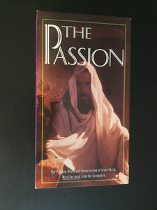 The Passion- The passion,death and resurrection of Jesus Christ