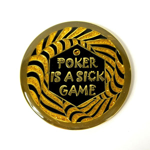 """POKER IS A SICK GAME"" Poker Card Guard Cover Protector Spinner - Black/Gold NEW"