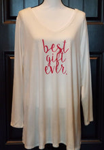 """Best Gift Ever"" Womans Sleep Shirt - Super Soft - Extreme Comfort -1X Or 2x"