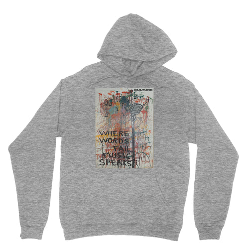 Where Words Fail Culture Hoodie
