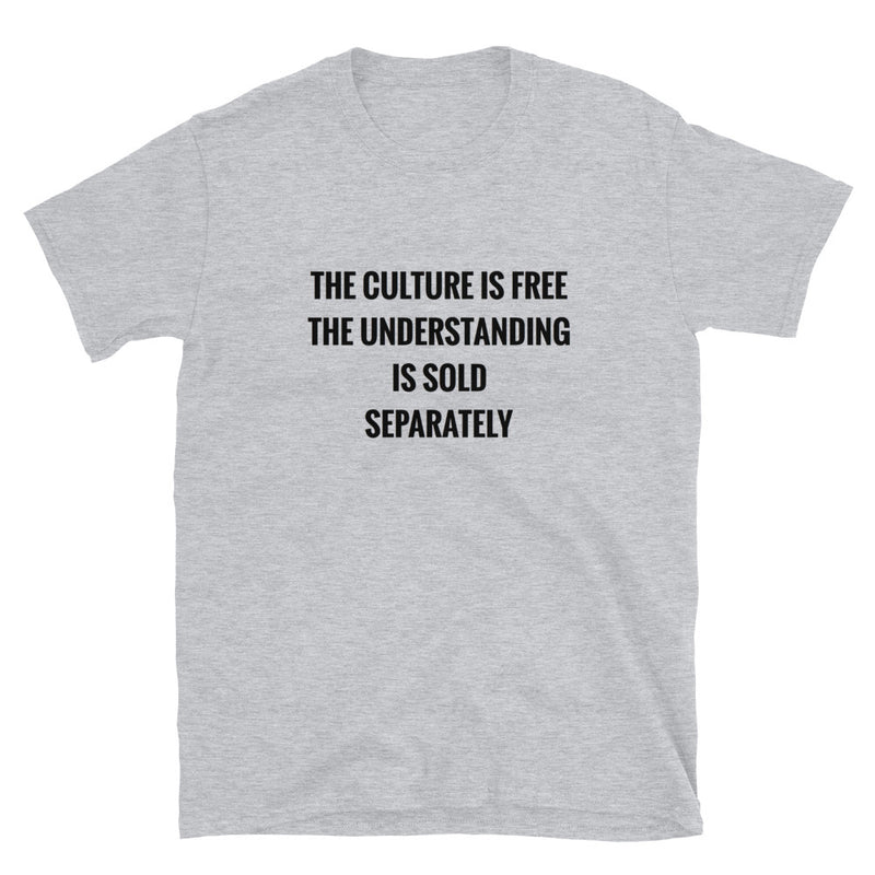 The Culture Is Free Mens T-Shirt