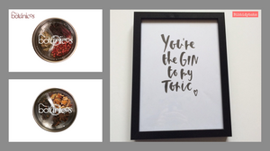 """You're the GIN to my Tonic"" - Bibbidybobs print & two Botanicos tins"
