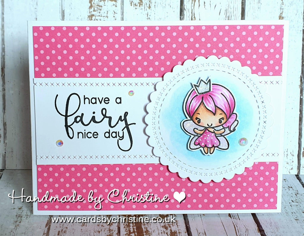 Guest Designer Christine wishes you a Fairy Nice Day!