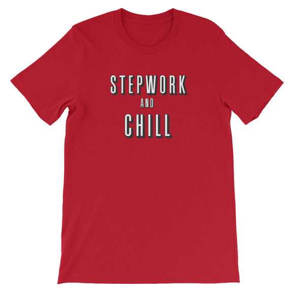 Stepwork and Chill Unisex T-Shirt