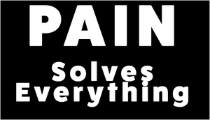 "Pain Solves Sticker 2"" x 3.5"""