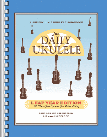 The Daily Ukulele - Leap Year Edition by Liz & Jim Beloff