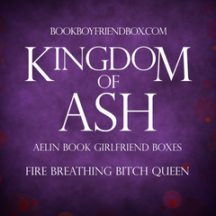 Kingdom of Ash - Fire Breathing Bitch Queen Box