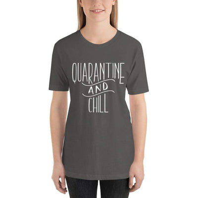 Leanne & Co. Asphalt / S Quarantine and Chill Adult Short-Sleeve Unisex T-Shirt