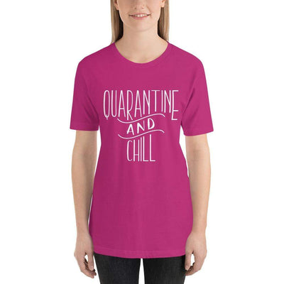 Leanne & Co. Berry / S Quarantine and Chill Adult Short-Sleeve Unisex T-Shirt