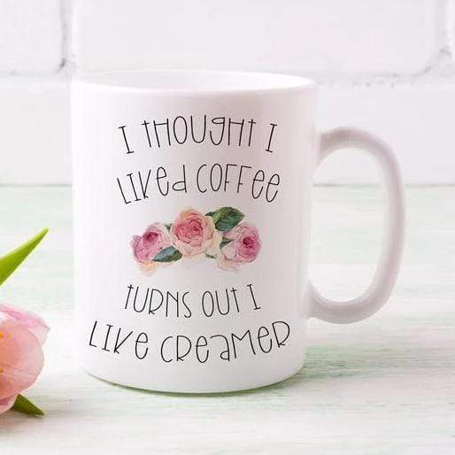Leanne & Co. Coffee Mug 11 oz I Thought I Liked Coffee Mug