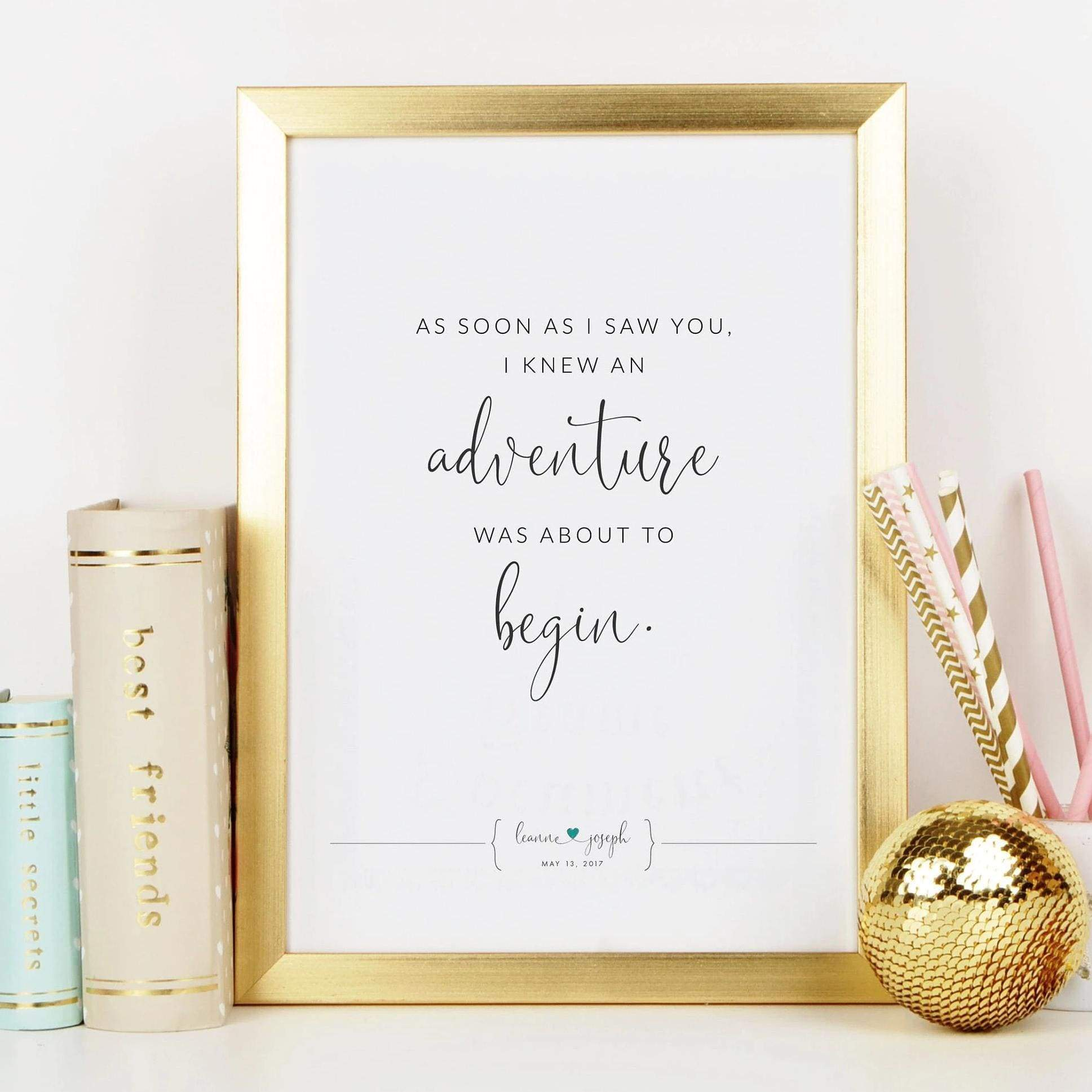 Leanne & Co. Digital Print As Soon As I Saw You Personalized Quote Print