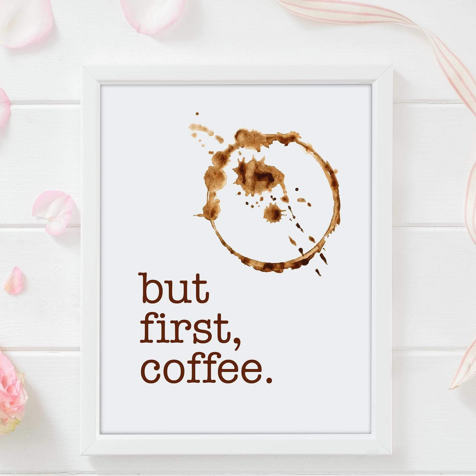 Leanne & Co. Digital Print But First, Coffee Kitchen Decor Print