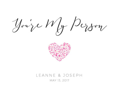 Leanne & Co. Digital Print You're My Person Custom Print