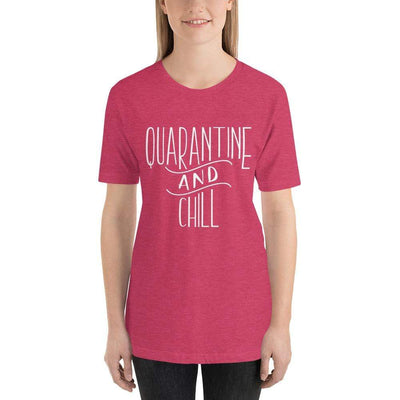 Leanne & Co. Heather Raspberry / S Quarantine and Chill Adult Short-Sleeve Unisex T-Shirt