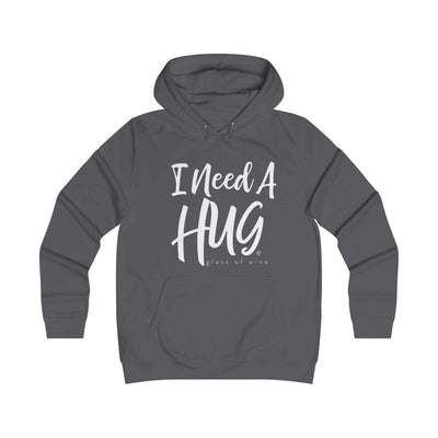 Leanne & Co. Hoodie Charcoal / XS I Need A Hug(e Glass of Wine) Unisex Hoodie