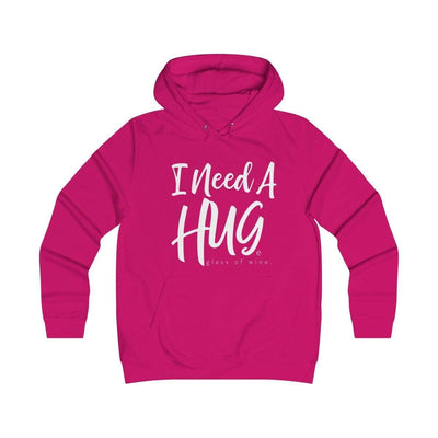Leanne & Co. Hoodie Hot Pink / XS I Need A Hug(e Glass of Wine) Unisex Hoodie