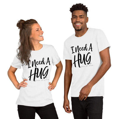 Leanne & Co. I Need A Hug(e) Glass of Wine Short-Sleeve Unisex T-Shirt