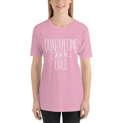 Leanne & Co. Lilac / S Quarantine and Chill Adult Short-Sleeve Unisex T-Shirt