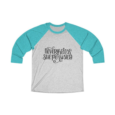 Leanne & Co. Long-sleeve XS / Tahiti Blue / Heather White Nevertheless She Persisted Raglan Tee