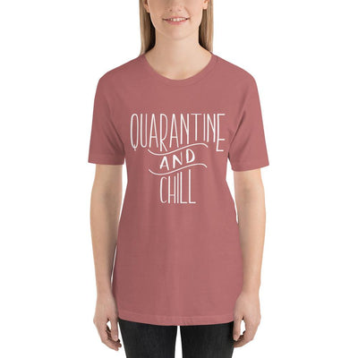 Leanne & Co. Mauve / S Quarantine and Chill Adult Short-Sleeve Unisex T-Shirt